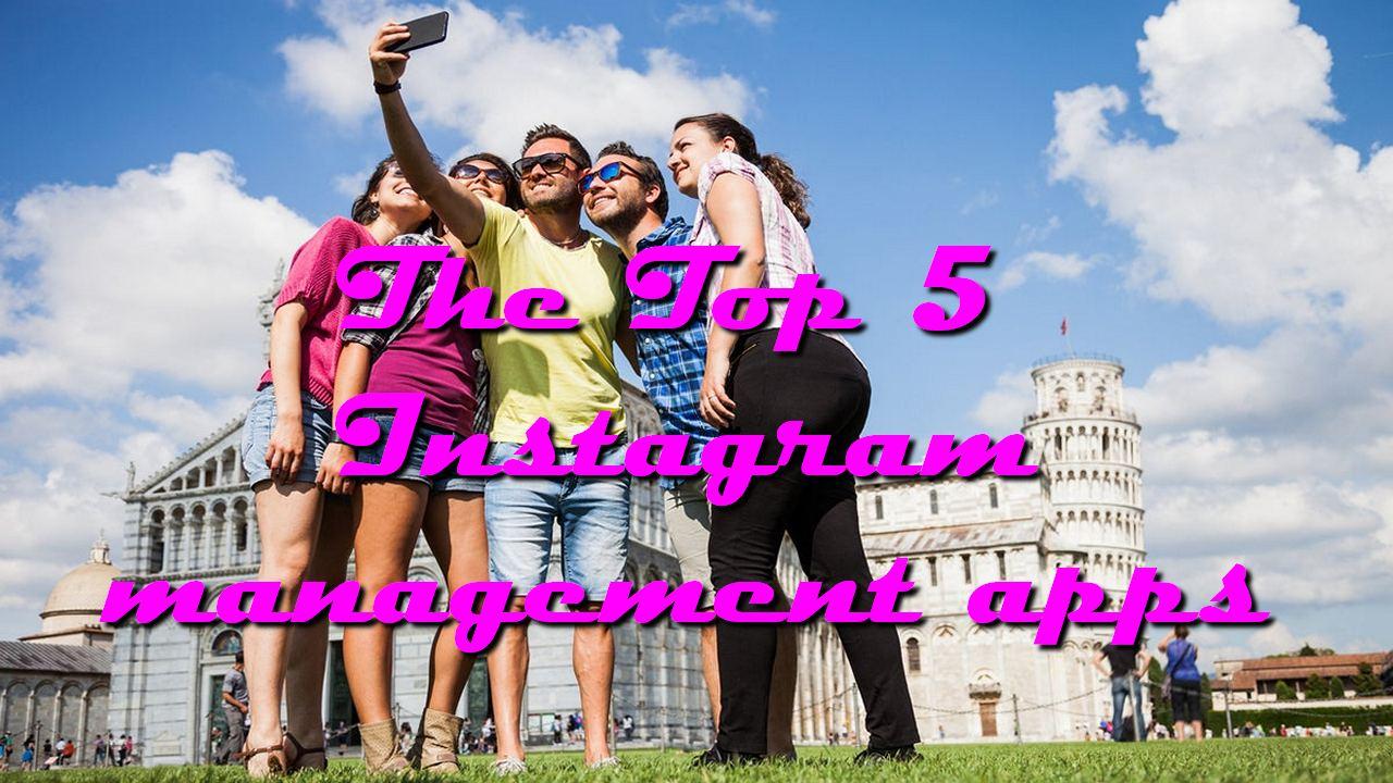 The Top 5 Instagram management apps
